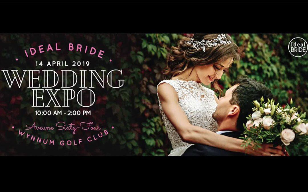 Ideal Bride Wedding Expo – April 2019
